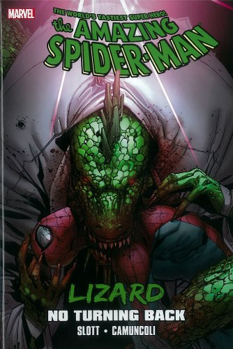 9780785160076: Spider-Man: Lizard: No Turning Back (Amazing Spider-Man)