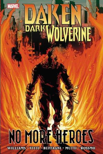 9780785160885: Daken: Dark Wolverine: No More Heroes