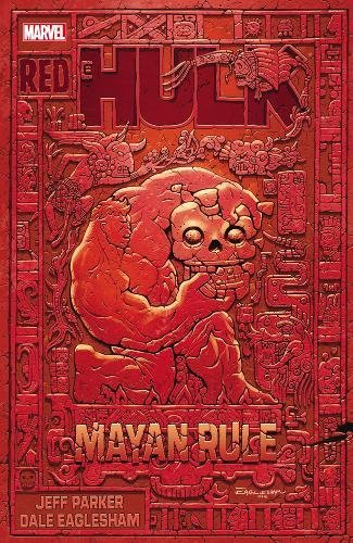 9780785160977: RED HULK MAYAN RULE