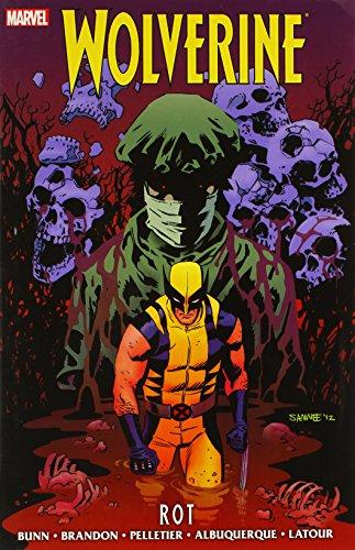 9780785161455: Wolverine: Rot