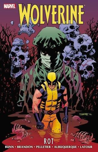 9780785161462: Wolverine: Rot