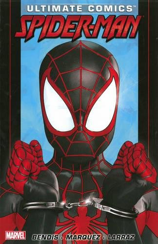 Ultimate Comics Spider Man by Brian Michael Bendis Volume 3