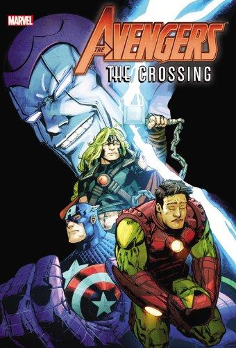 Avengers: Crossing (Hardback): Dan Abnett, Terry Kavanagh, Bob Harras