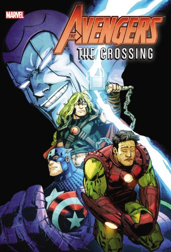 Avengers: The Crossing (Hardback): Dan Abnett, Bob Harras, Terry Kavanagh