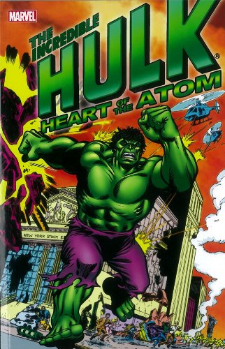 Hulk: Heart of the Atom (Incredible Hulk (Marvel Unnumbered)) (0785162127) by Harlan Ellison; Roy Thomas; Archie Goodwin; Len Wein