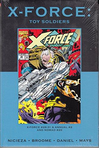 X-Force: Toy Soldiers (Marvel Premiere Classic Vol 88 DM Ed): Fabian Nicieza