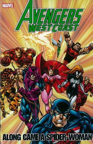 9780785162322: Avengers - West Coast Avengers: Along Came a Spider-Woman