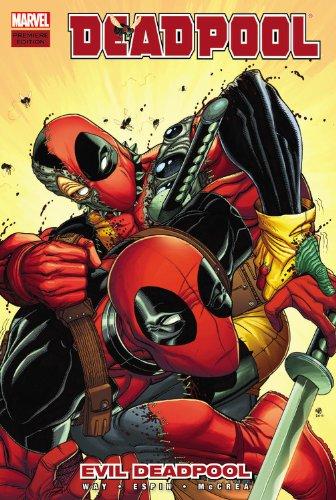 Deadpool Volume 10: Evil Deadpool (Deadpool (Marvel Hardcover)): Way, Daniel
