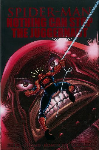 9780785162636: Spider-Man: Nothing Can Stop The Juggernaut