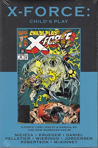9780785162704: X-Force: Child's Play (Marvel Premiere Classic Vol 100 DM Ed)