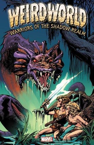 9780785162889: Weirdworld: Warriors of the Shadow Realm