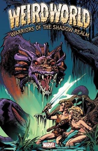 9780785162889: Weirdworld: Warriors of the Shadow Realm
