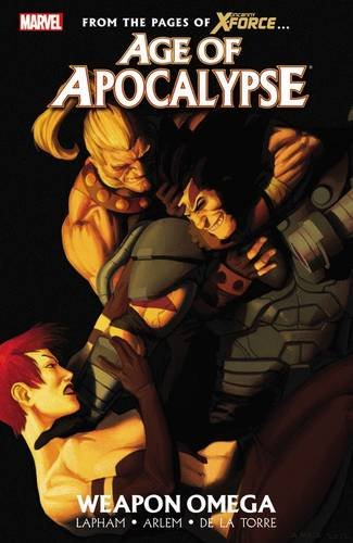 9780785163046: Age of Apocalypse - Volume 2: Weapon Omega