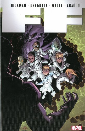 9780785163152: FF by Jonathan Hickman - Volume 4 (Ff (Future Foundation)(Quality Paperback))