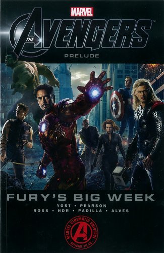 Marvel's The Avengers Prelude: Fury's Big Week (Avengers (Marvel Unnumbered))