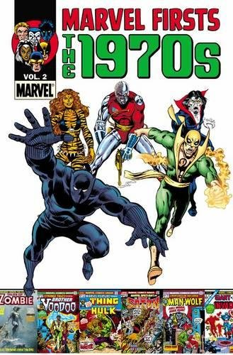 9780785163817: Marvel Firsts: The 1970s - Volume 2
