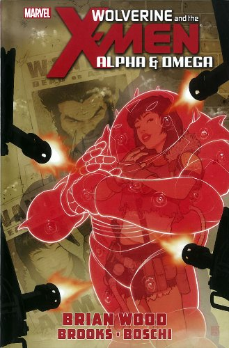9780785164005: Wolverine and the X-Men: Alpha & Omega