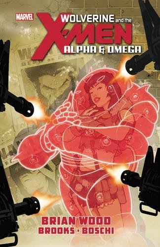 9780785164012: Wolverine & the X-Men: Alpha & Omega