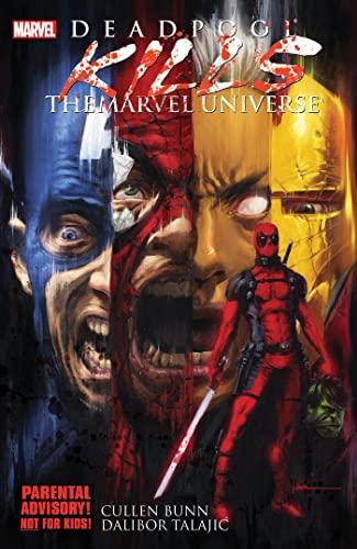 Deadpool Kills the Marvel Universe Format: Paperback: Bunn, Cullen