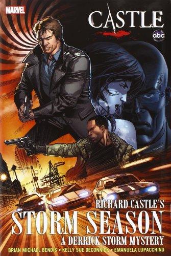 Castle: Richard Castle's Storm Season (0785164820) by Brian Michael Bendis; Kelly Sue Deconnick; Emanuela Lupacchino; Richard Castle