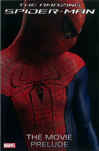 9780785164999: Amazing Spider-Man: The Movie Prelude