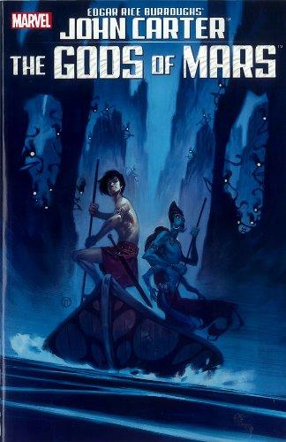 9780785165132: John Carter: the Gods of Mars