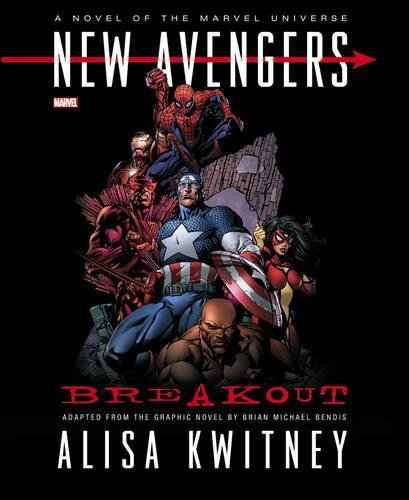 New Avengers Breakout A Novel of the Marvel Universe
