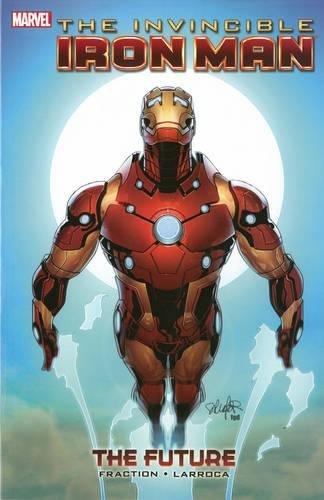 9780785165224: The Invincible Iron Man 11: The Future