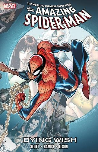 Spider-Man: Dying Wish (078516524X) by Slott, Dan