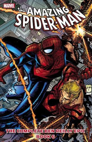 9780785165521: The Complete Ben Reilly Epic (Spider-Man)