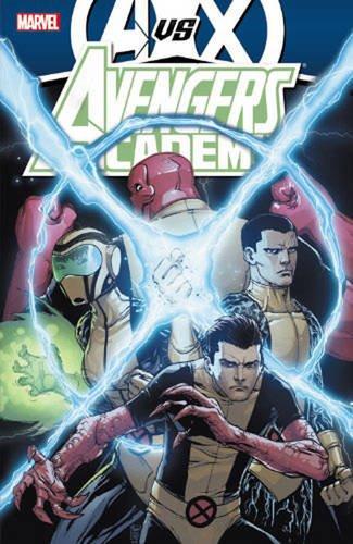 9780785165811: Avengers Vs. X-Men: Avengers Academy