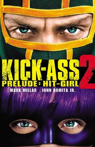 9780785165989: Kick-Ass 2: Prelude - Hit-Girl
