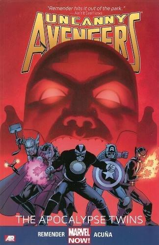 9780785166047: Uncanny Avengers Volume 2: The Apocalypse Twins (Marvel Now)