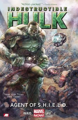 9780785166474: Indestructible Hulk 1: Agent of S.H.I.E.L.D.