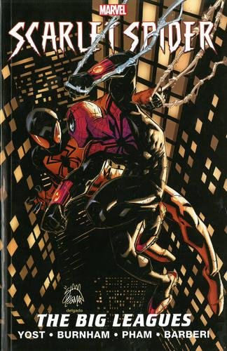 Scarlet Spider Volume 3: The Big Leagues