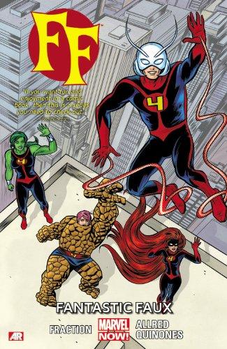 9780785166634: Fantastic Four 1: Fantastic Faux (Marvel Now)