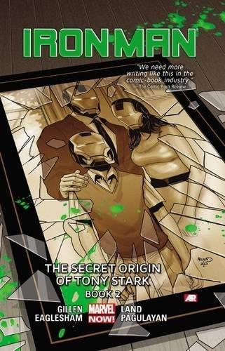 9780785166672: Iron Man Volume 3: The Secret Origin of Tony Stark Book 2 (Marvel Now)