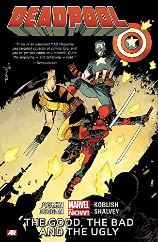 9780785166825: Deadpool Volume 3: The Good, the Bad and the Ugly (Marvel Now)