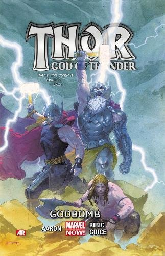 9780785166986: Godbomb (Thor (Graphic Novels))