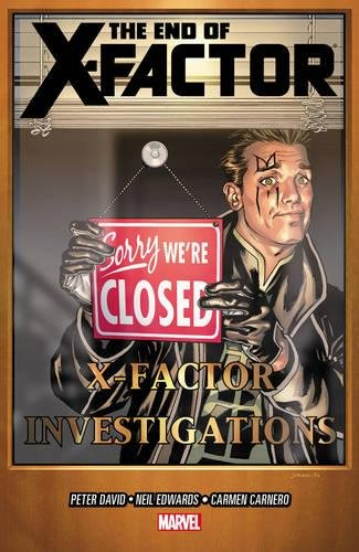 9780785167013: The End of X-Factor (X-Factor (Graphic Novels))