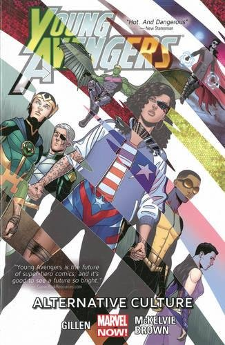 Young Avengers 2: Alternative Cultures (Marvel Now): Gillen, Kieron/ Brown,