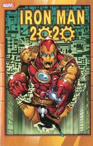 Iron Man 2020: McDonald, Ken, Schiller, Fred, Defalco, Tom, Furman, Simon
