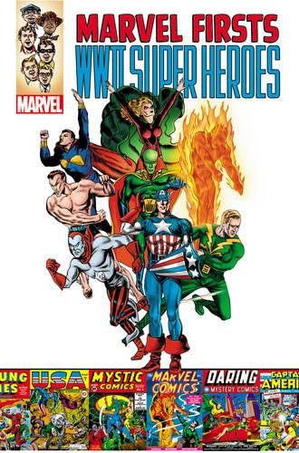9780785167914: WWII Super Heroes (Marvel Firsts)
