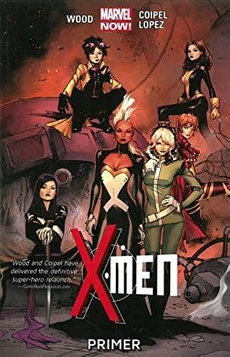 9780785168003: X-Men Volume 1: Primer (Marvel Now)