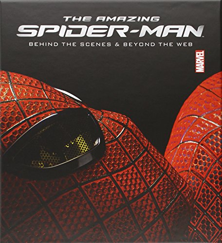 The Amazing Spider-Man: Behind the Scenes and Beyond the Web (Hardcover): Marvel Comics