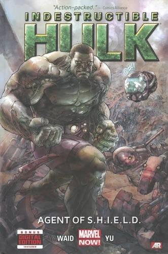 Indestructible Hulk : Agent of S. H.: Waid, Mark