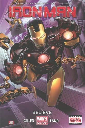 9780785168331: Iron Man 01: Believe (marvel Now)