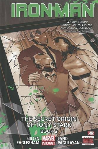 9780785168355: Iron Man - Volume 3: The Secret Origin of Tony Stark - Book 2 (Marvel Now)