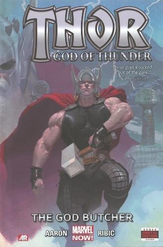 9780785168423: Thor God of Thunder 1: The God Butcher (Marvel Now)
