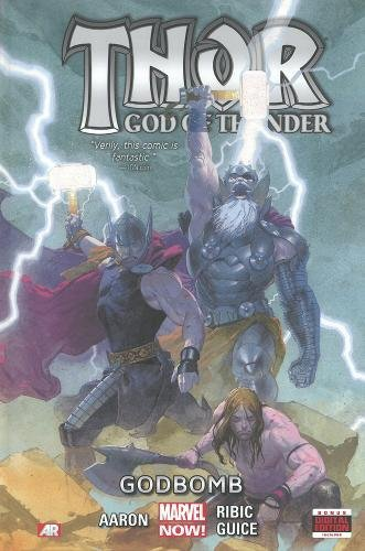 9780785168430: Thor: God of Thunder, Godbomb